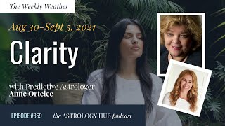 """[WEEKLY ASTROLOGICAL WEATHER] """"Clarity"""" Aug 30 - S…"""