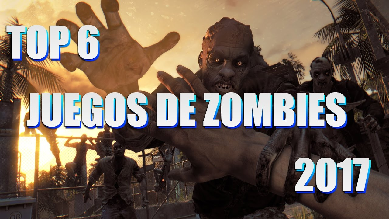 Mejores Juegos De Zombies 2017 Youtube
