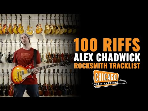 100 Riffs Alex Chadwick Plays The Rocksmith 2014 Tracklist!
