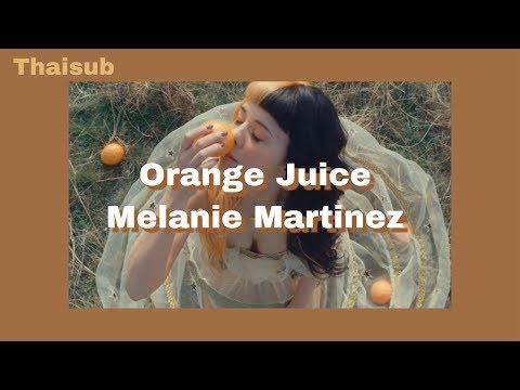 Thaisub / แปล Orange Juice - Melanie Martinez #k12