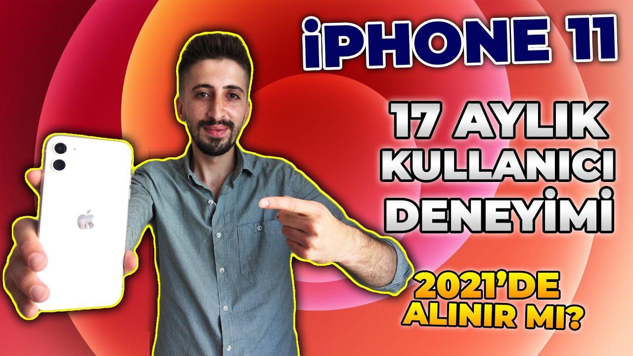 iPhone 11 Hala Alınır mı? 17 Aylık Kullanıcı Deneyimi ! (iPhone 11 Alacaklara Tavsiyeler)
