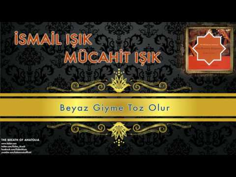 İsmail Işık & Mücahit Işık - Beyaz Giyme Toz Olur [ The Breath Of Anatolia © 2006 Kalan Müzik ]