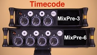 How to use Timecode on the Sound Devices Mixpre-3 and Mixpre-6