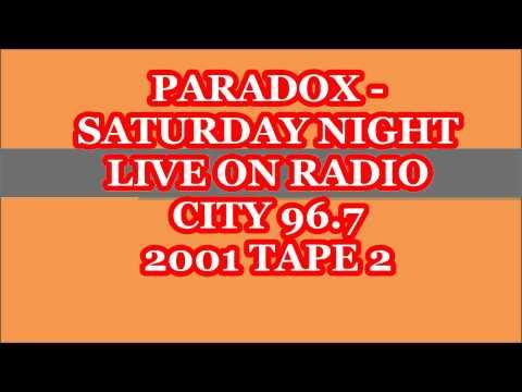 Paradox - Saturday Night Live Radio City 96.7 Tape 2