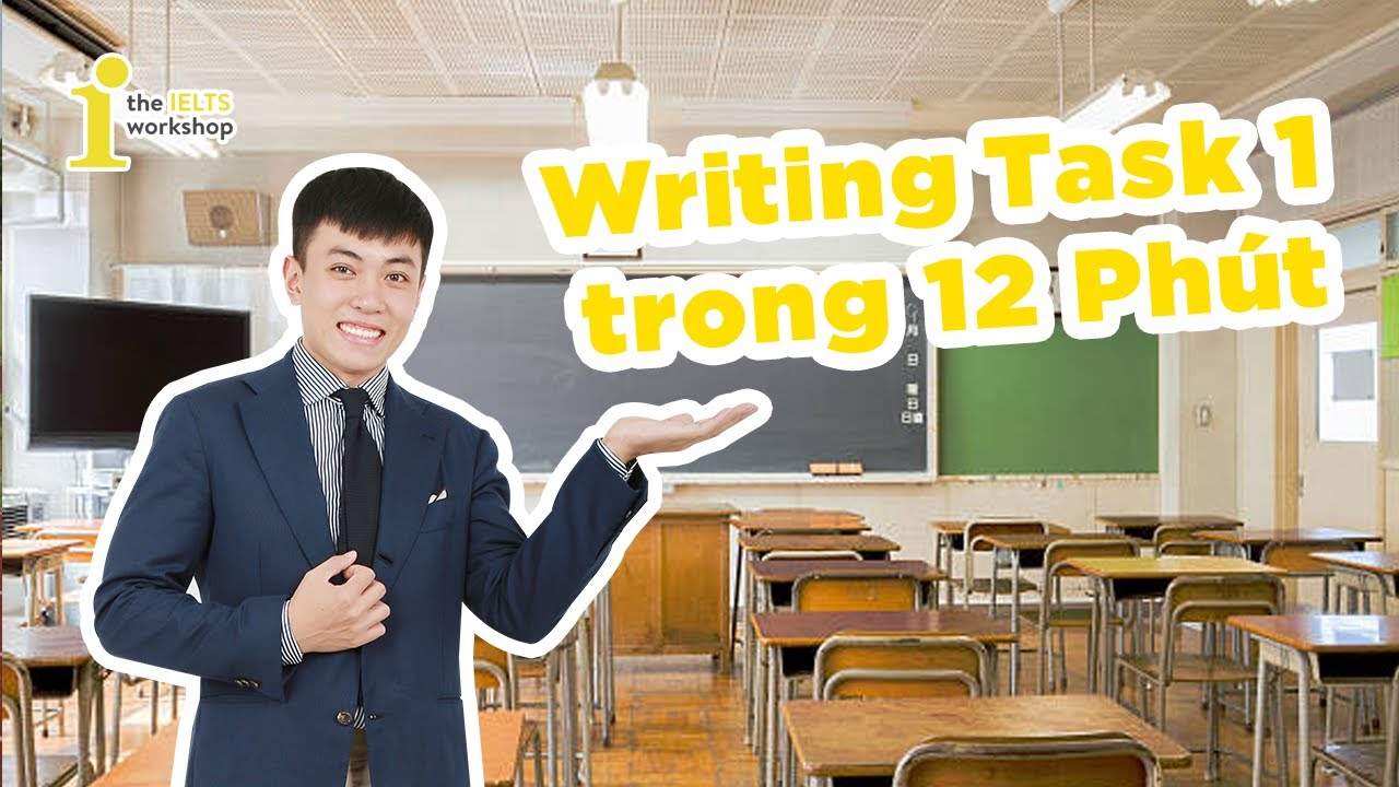 [TIW's Livestream] Writing Task 1 Trong 12 Phút