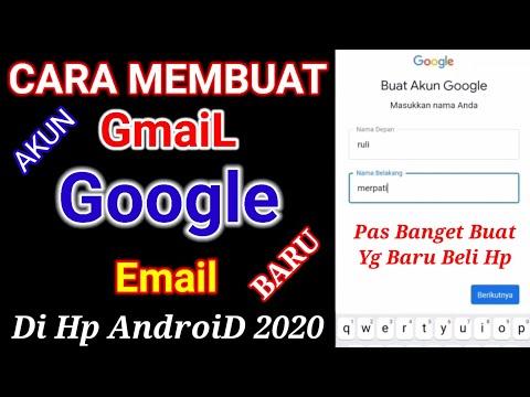 Cara Buat Email Dan Daftar Akun Gmail Baru Via Android 2021