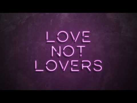The script - Love not Lovers