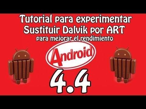 Experimenta sustituir Dalvik por ART para mejorar el rendimiento en Android 4.4 KitKat (Tutorial)