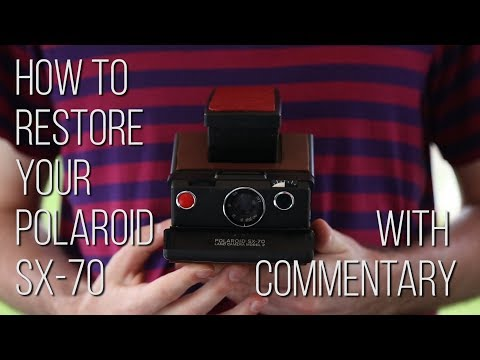 How to restore your Polaroid SX-70 (with commentary)