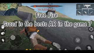 Free Fire - Groza is the bests AR in the game ?