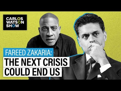 CNN's Fareed Zakaria on Lessons for a Post-COVID World: The Next Crisis Could End Humanity