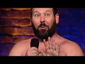 """Bert Kreisher Stand  Up 2016 """" The Naked Man Talking"""" - Amazing & Funny As Hell"""