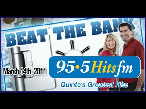 95.5 Hits FM BEAT THE BANK - Mar 14