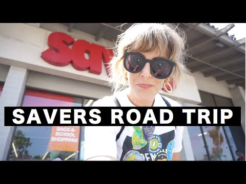 SAVERS THRIFT SHOPPING ROAD TRIP