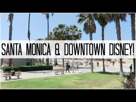 SANTA MONICA & DOWNTOWN DISNEY! - April 30, 2016