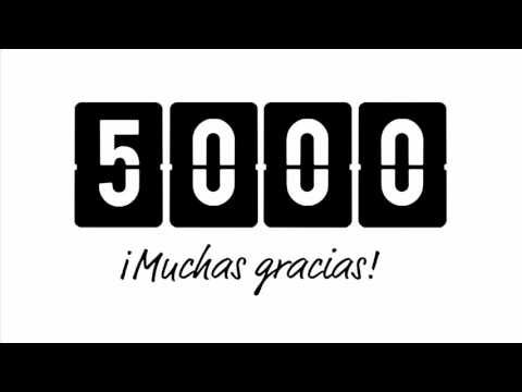 5000 suscriptores, 5000 gracias