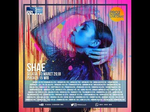 Shae - Morning Live Chat Pro2 FM RRI Jakarta (Live Video Corner RRI) Reupload