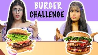 Mystrey Burger Challenge Ft. Samreen Ali | Mahjabeen Ali