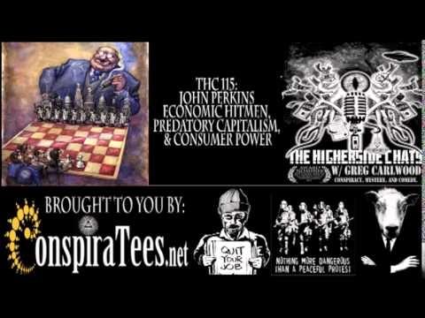 Higherside Chats   John Perkins   Economic Hitmen, Predatory Capitalism, & Consumer Power