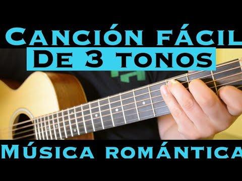 Musica Romantica - Cancion Facil de 3 Tonos para Principiantes (Tutorial Guitarra)