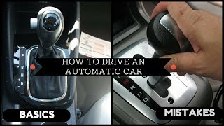 (HINDI/URDU) How to drive An Automatic car(basics/mistakes)FULL Tutorial