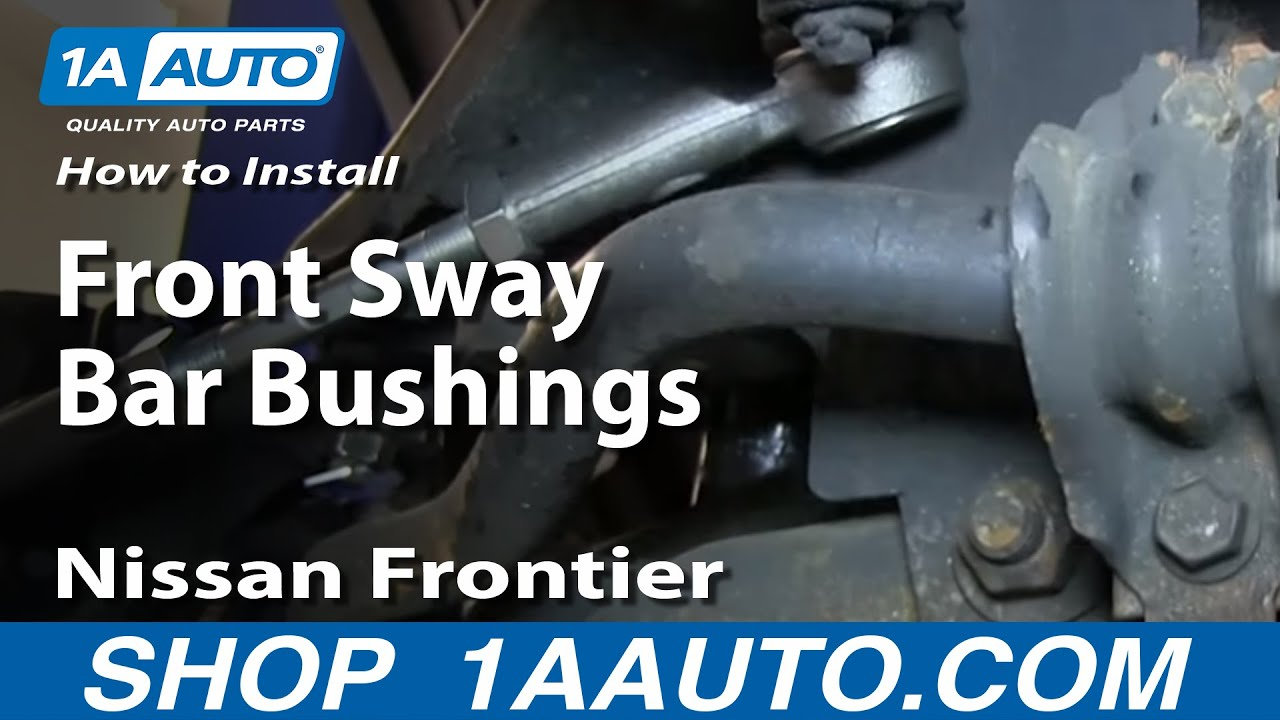 how to install replace front sway bar bushings 1998 04 nissan rh youtube com nissan frontier front suspension diagram 2007 nissan murano suspension diagram