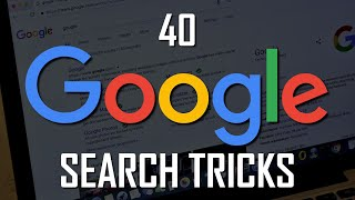 40 Google Search Tricks Most People Don't Know About!