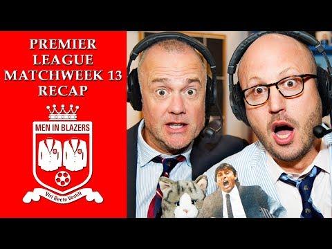 Men in Blazers: Premier League's Matchweek 13 Recap | NBC Sports