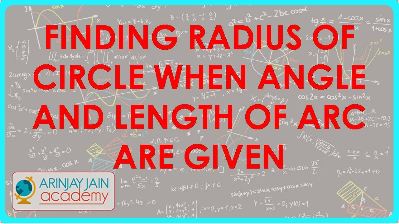 Trigonometry Finding Radius Of Circle When Angle And Length Of Arc Are Given