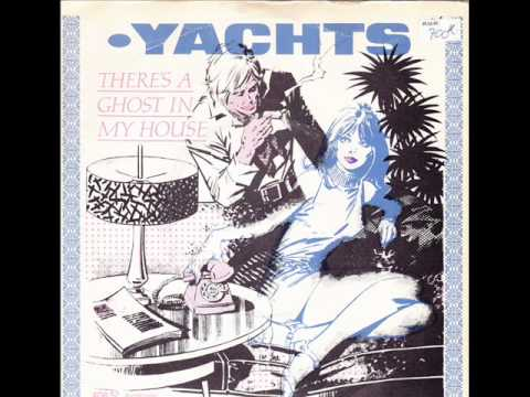 THE YATCHS - There's a ghost in my house