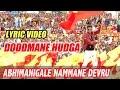 Doddmane Hudga - Abhimanigale Nammane Devru  Puneeth Rajkumar Harikrishna  New Kannada Movie 2016