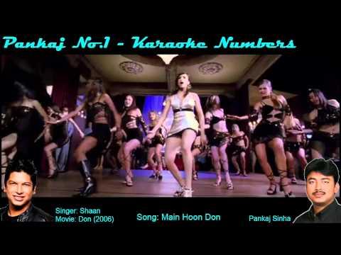 Main Hoon Don - Don (2006) - Karaoke Sing along Song - By Pankajno1