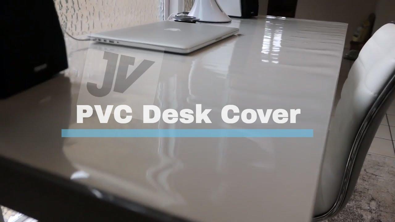 Desk Update New Pvc Cover