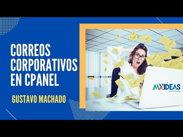 📩 Como crear correos corporativos en Cpanel