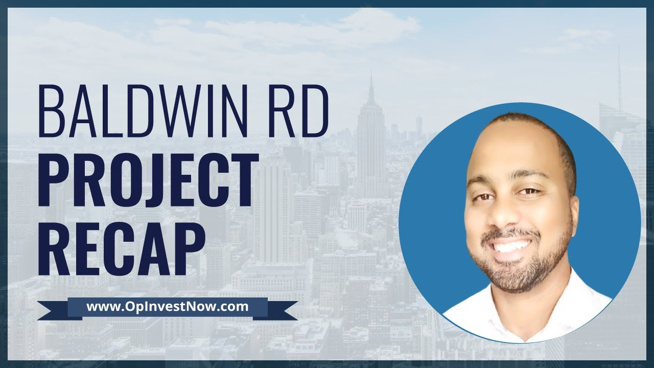 Real Estate Investing Flipping Houses Update: Baldwin Rd Recap