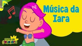 Baixar Música da Iara Sereia: Turma do Folclore