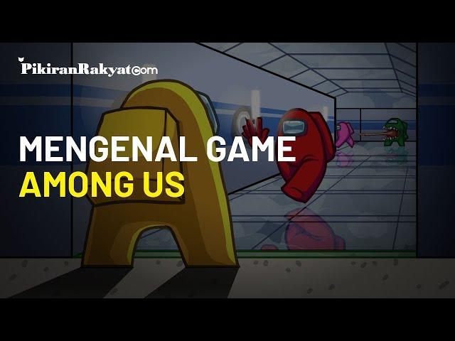 Mengenal Game Among Us, Booming di Playstore dan Disebut Timbulkan Dosa Akibat Memfitnah?