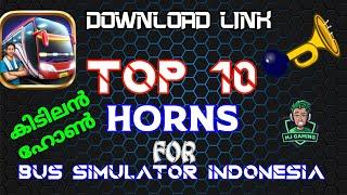 Top 10 Horns For Bus simulator indonesia || downloading link in mediafire || MJ the MALLU GAMER