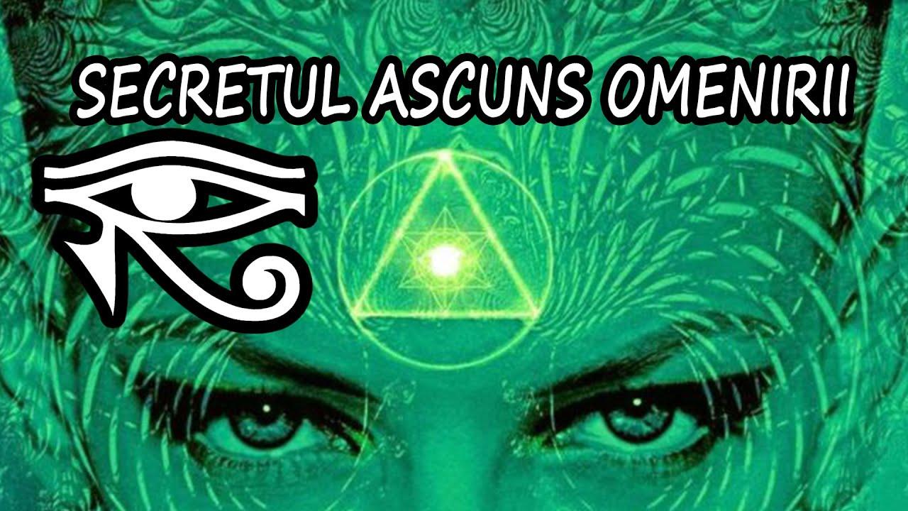 SECRETUL ASCUNS OMENIRII / AL TREILEA OCHI SI GLANDA PINEALA