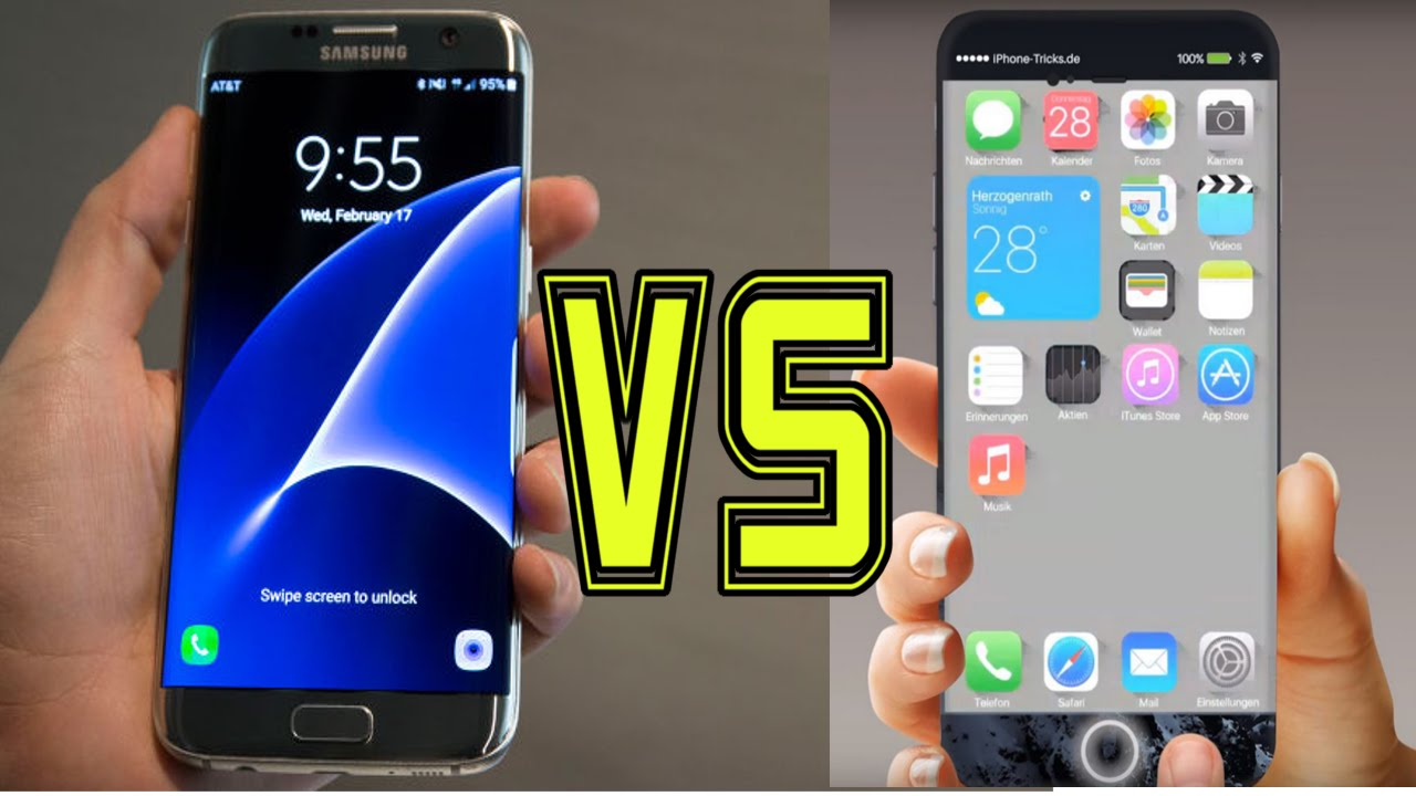 Samsung Galaxy S7 or iPhone 6S / iPhone 7