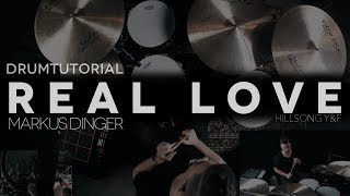 REAL LOVE - HILLSONG YOUNG & FREE - Drumcover/-tutorial Markus Dinger