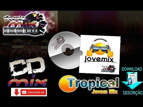 MIX 2012 TROPICAL BAIXAR CD JOVEM