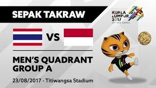 KL2017 29th SEA Games | Sepak Takraw - Men's Quadrant - THA 🇹🇭 vs INA 🇮🇩 | 23/08/2017