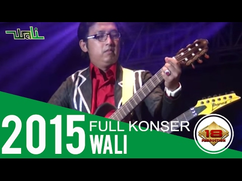 [Full] The Best Konser ~ WALI BAND @Indramayu 16 September 2015