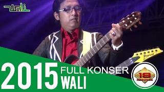 [Full] The Best Konser ~ WALI BAND @Indramayu 16 September 2015