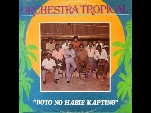 Orchestra Tropical_Boto No habi Kapting (Album) 1979