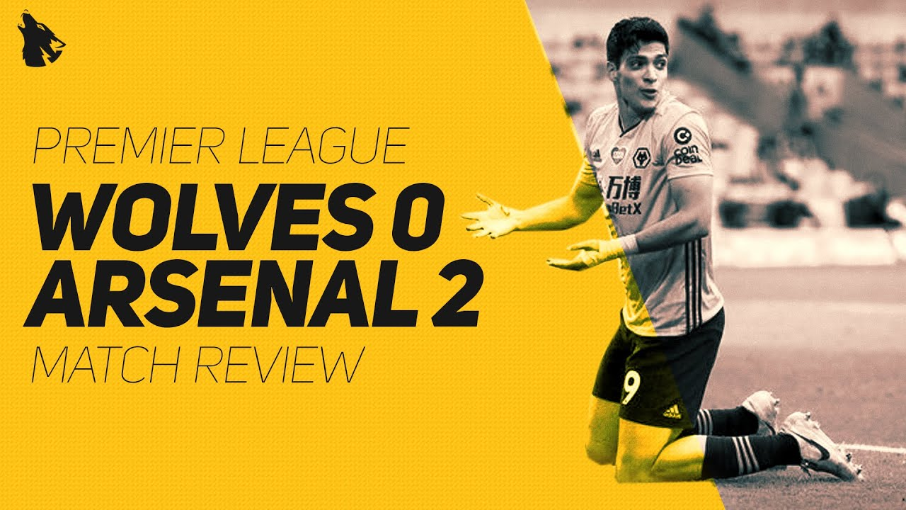 Wolves 0-2 Arsenal - Match Review & Reaction