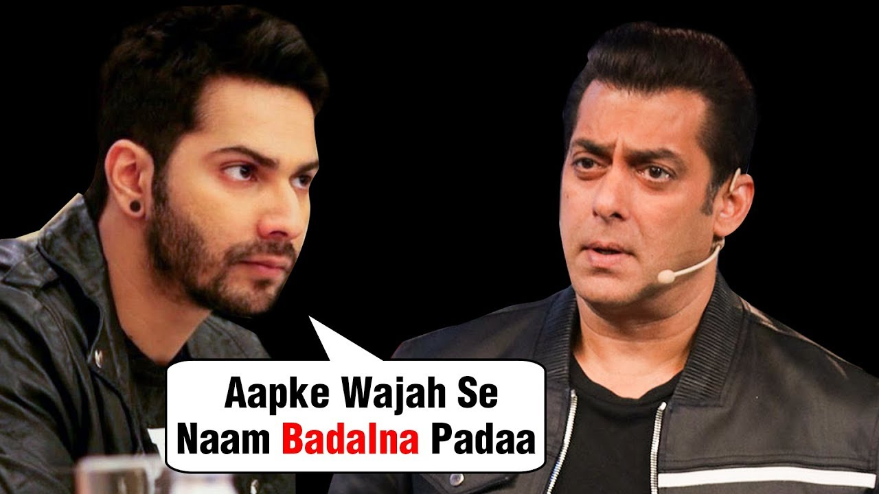 Varun Dhawan CHANGED His Name Becasue Of Salman Khan In KALANK