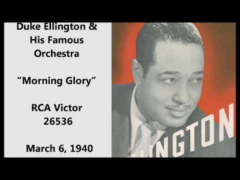 "Duke Ellington & Orchestra ""Morning Glory"" RCA Victor 26536 (March 6, 1940)"