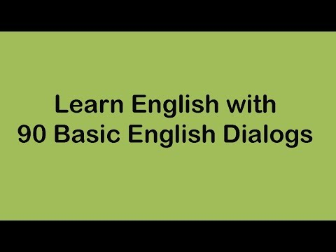 Learn English With 90 Basic English Dialogs